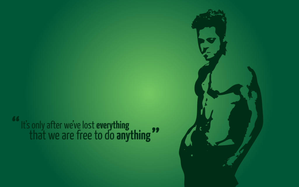tyler durden free to do anything fight club quote