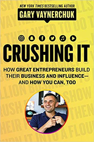 Book cover of Crushing it! by Gary Vaynerchuk